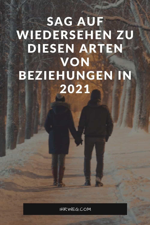 Sag Auf Wiedersehen Zu Diesen Arten Von Beziehungen In 2021