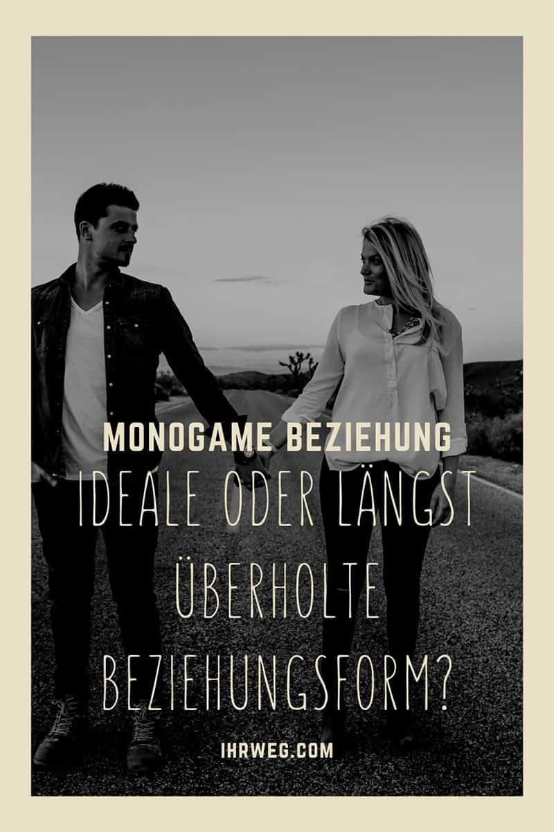 Monogame Beziehung Ideale Oder Längst Überholte Beziehungsform