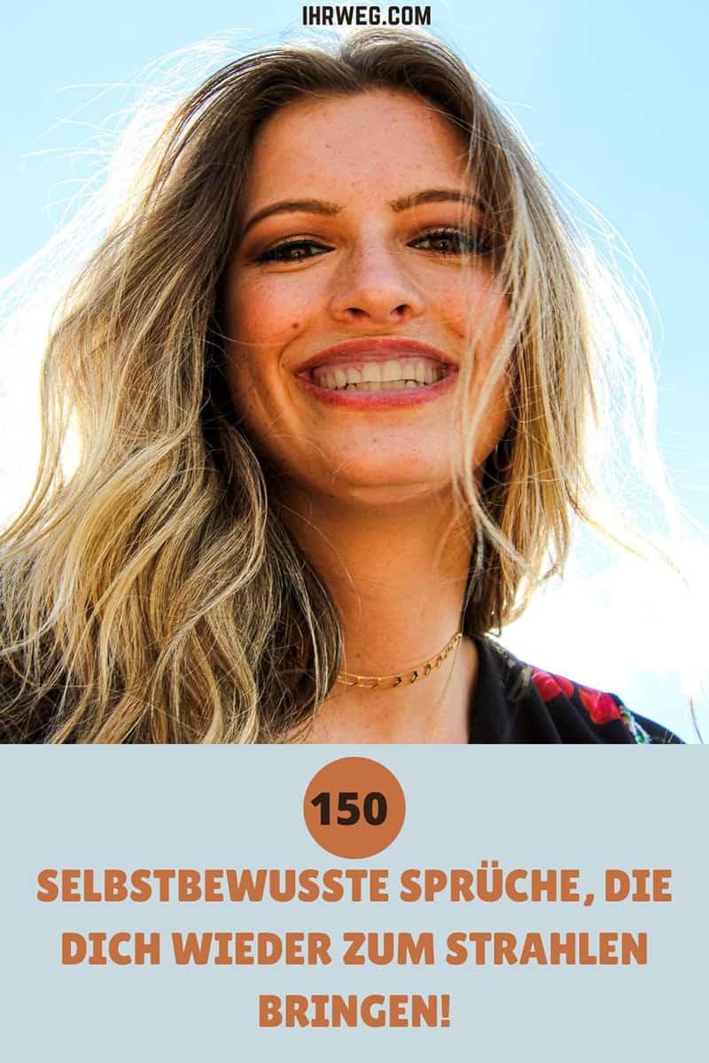 150 Selbstbewusste Sprüche, Die Dich Wieder Zum Strahlen Bringen!
