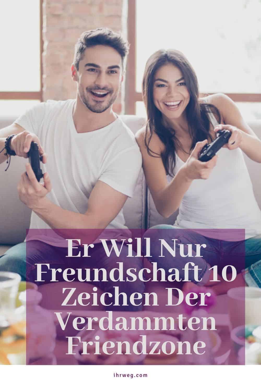 Er Will Nur Freundschaft 10 Zeichen Der Verdammten Friendzone