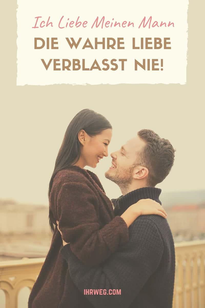 Ich Liebe Meinen Mann: Die Wahre Liebe Verblasst Nie!
