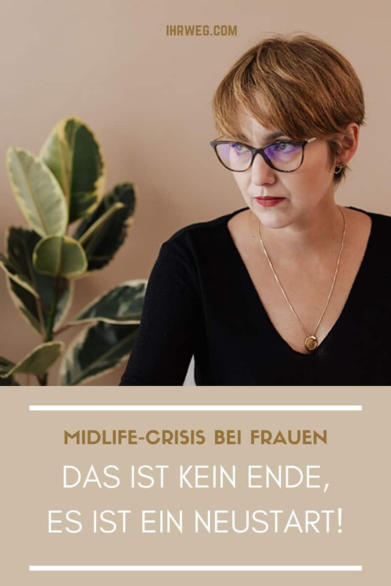 Midlife-Crisis Bei Frauen: Das Ist Kein Ende, Es Ist Ein Neustart!