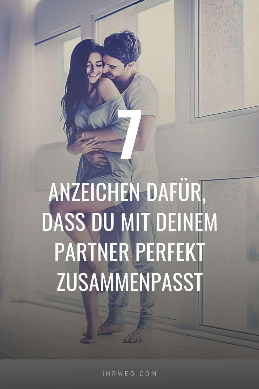 7 Anzeichen dafür, dass du mit deinem Partner perfekt zusammenpasst