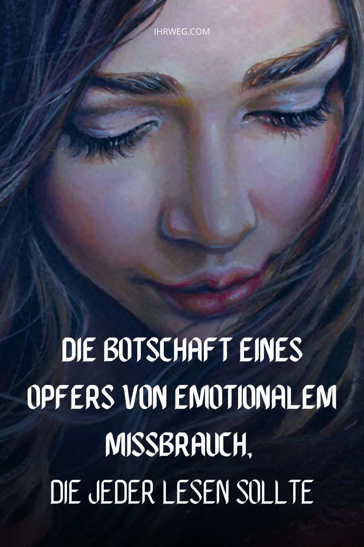 Die Botschaft Eines Opfers Von Emotionalem Missbrauch, Die Jeder Lesen Sollte