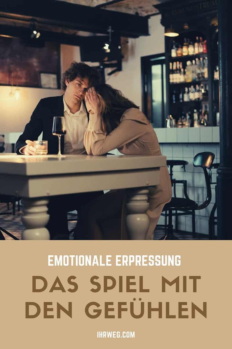 Emotionale Erpressung - Das Spiel Mit Den Gefühlen