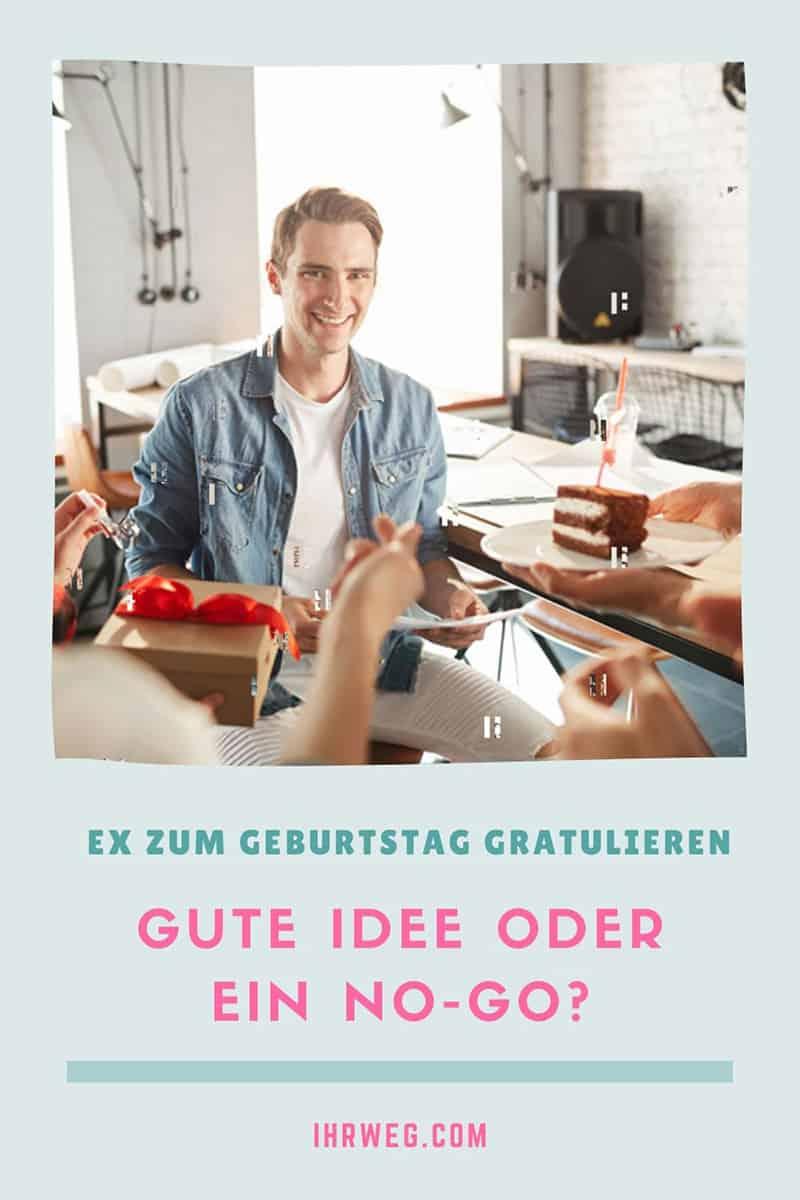 Ex Zum Geburtstag Gratulieren: Gute Idee Oder Ein No-Go?