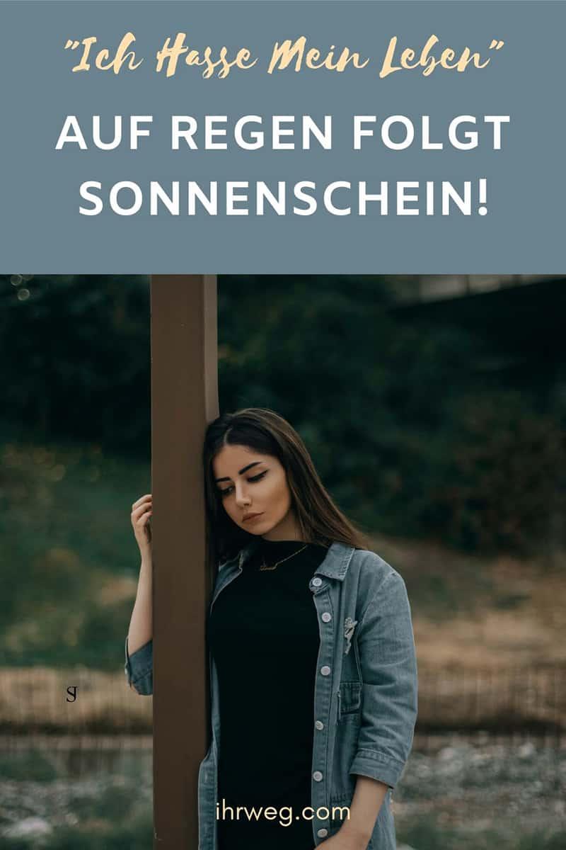 """""""Ich Hasse Mein Leben"""": Auf Regen Folgt Sonnenschein!"""