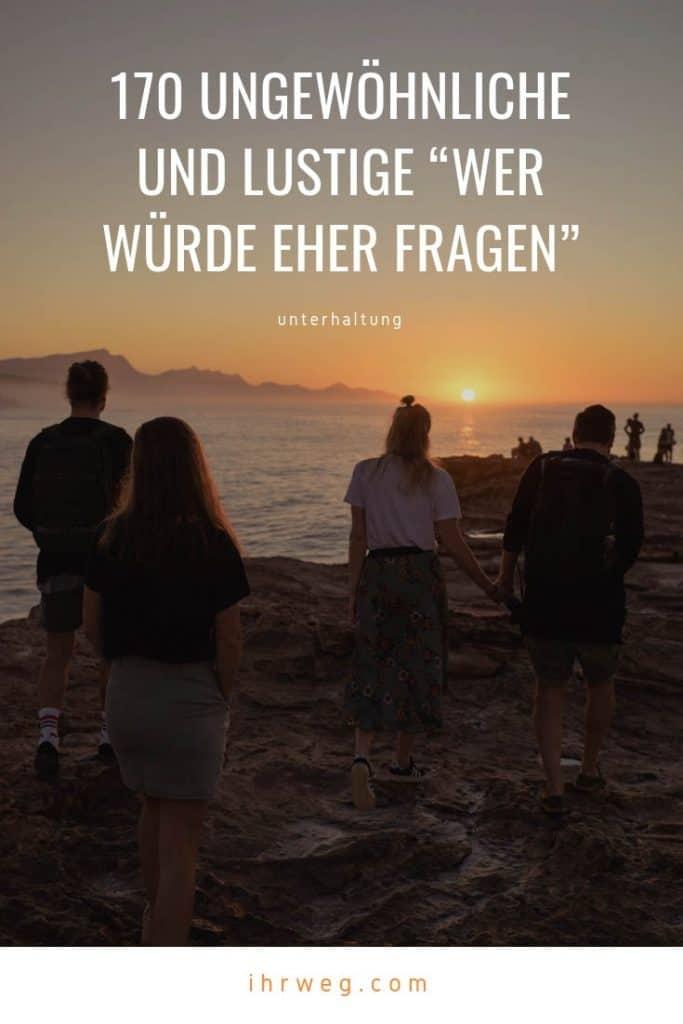 """180+ Ungewöhnliche Und Lustige """"Wer Würde Eher"""" Fragen"""