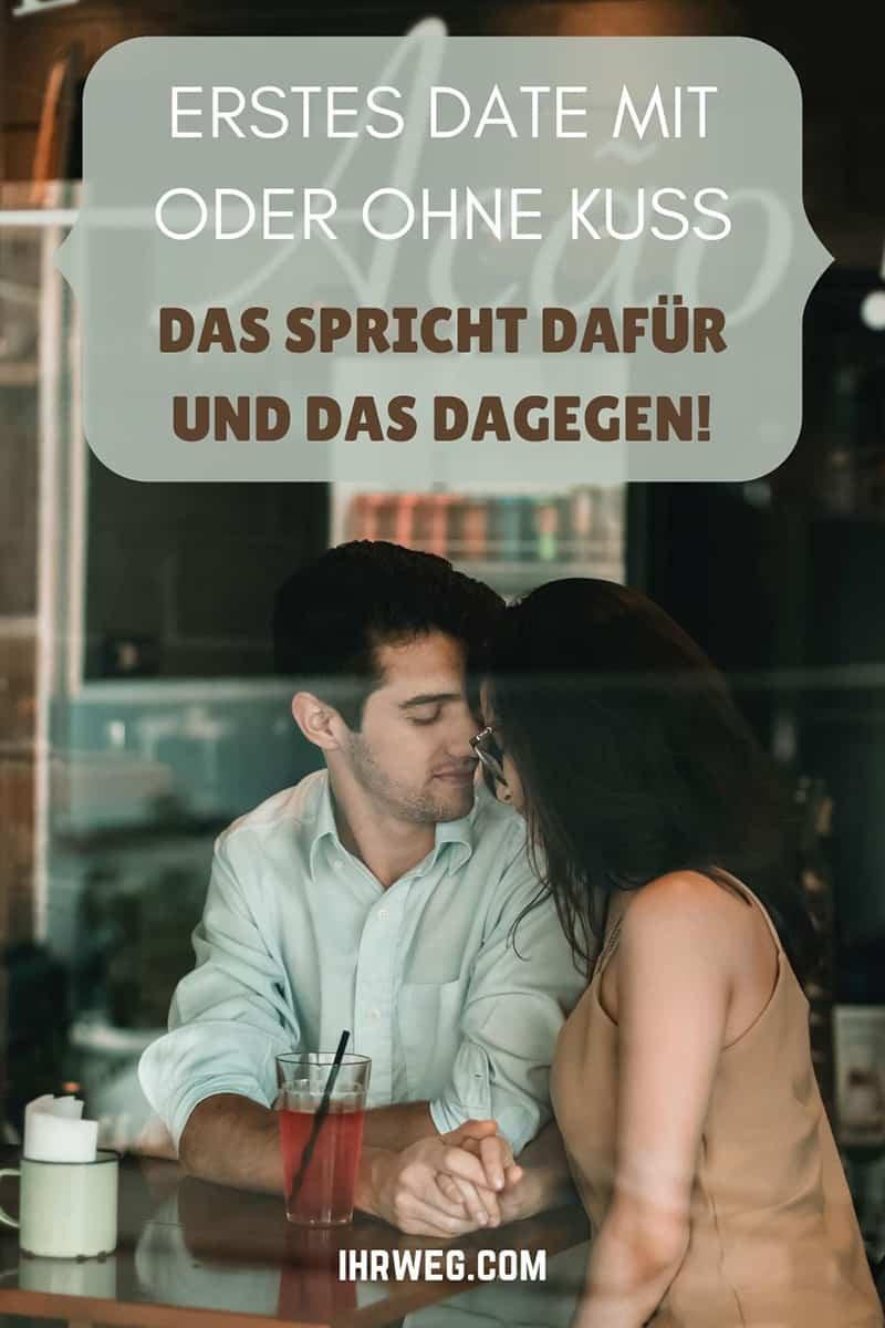 Erstes Date Mit Oder Ohne Kuss? Das Spricht Dafür Und Das Dagegen!