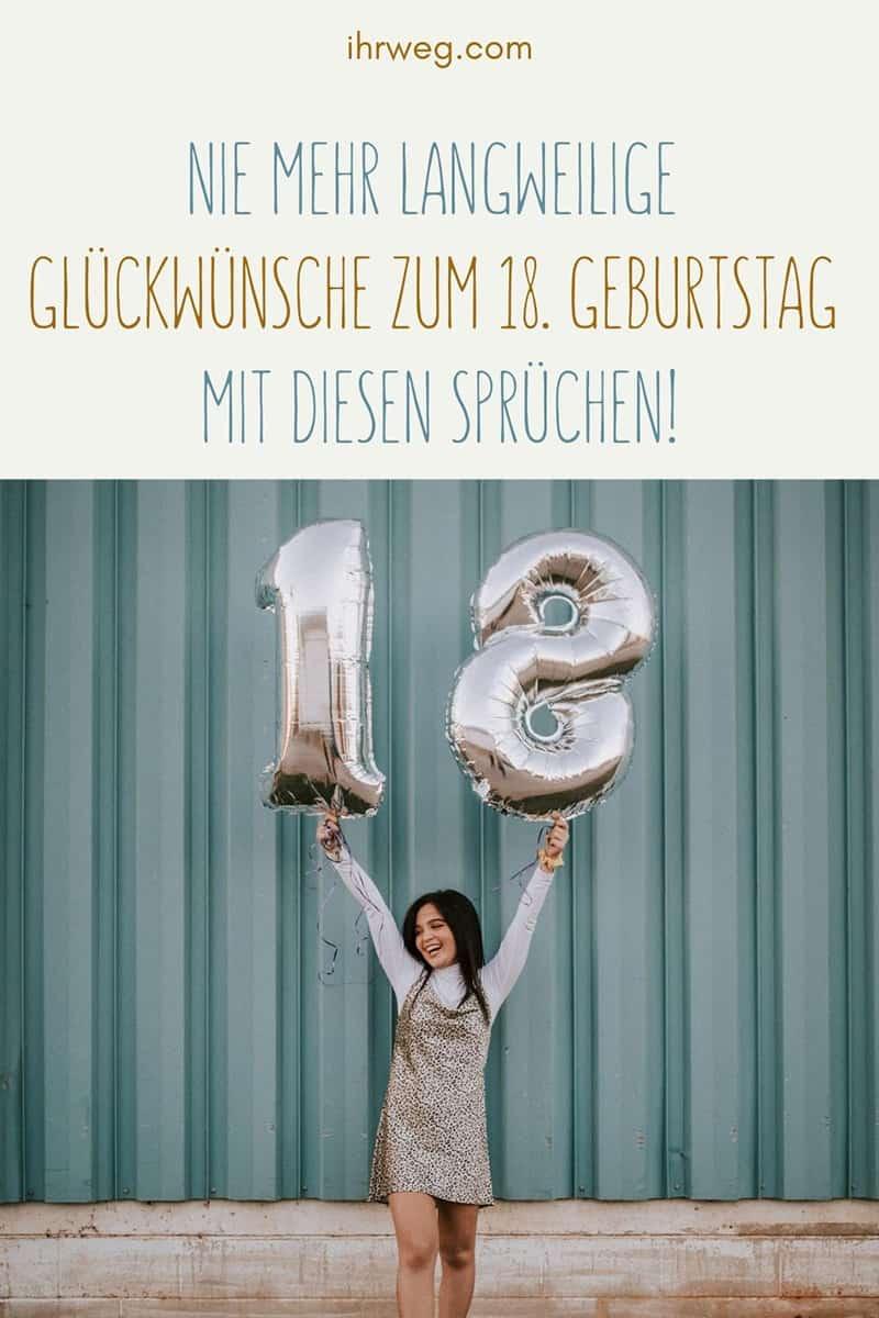 Nie Mehr Langweilige Glückwünsche Zum 18. Geburtstag Mit Diesen Sprüchen!
