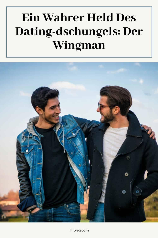 Ein Wahrer Held Des Dating-dschungels Der Wingman