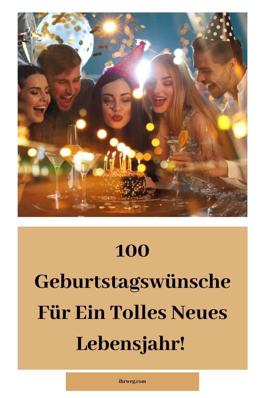 100 Geburtstagswünsche Für Ein Tolles Neues Lebensjahr!