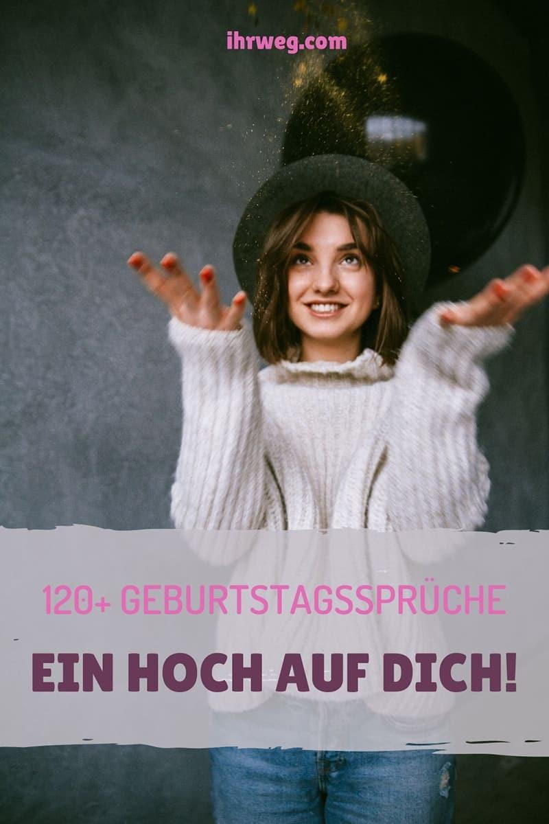 120+ Geburtstagssprüche: Ein Hoch Auf Dich!