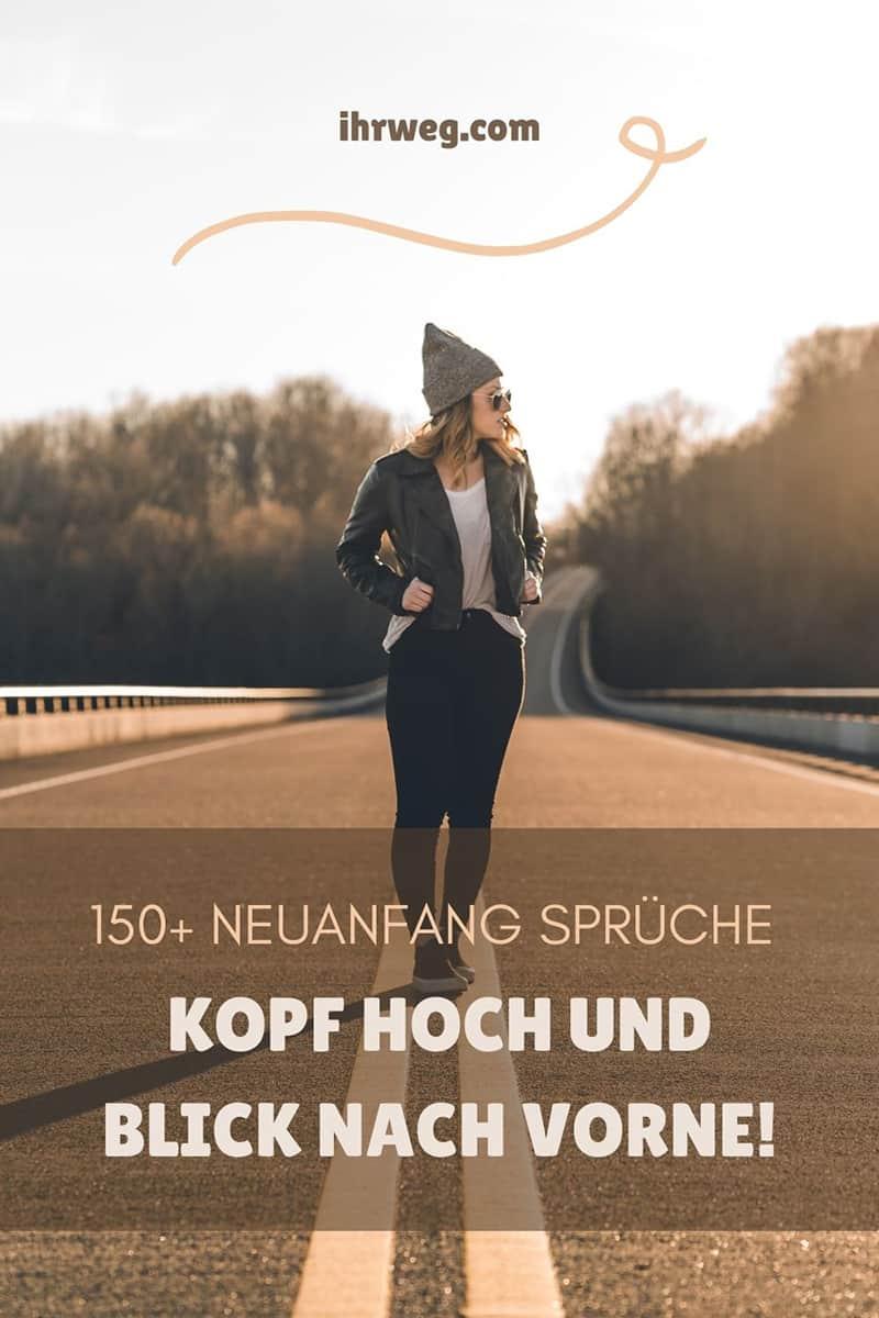 150+ Neuanfang Sprüche: Kopf Hoch Und Blick Nach Vorne!