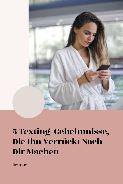5 Texting- Geheimnisse, Die Ihn Verrückt Nach Dir Machen