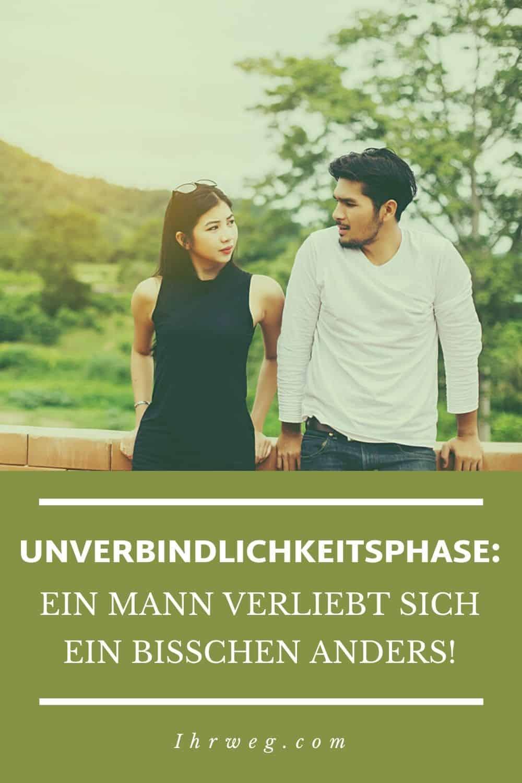 Unverbindlichkeitsphase: Ein Mann Verliebt Sich Ein Bisschen Anders!