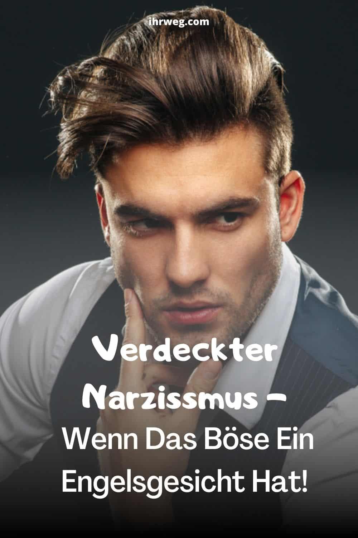 Verdeckter Narzissmus - Wenn Das Böse Ein Engelsgesicht Hat!