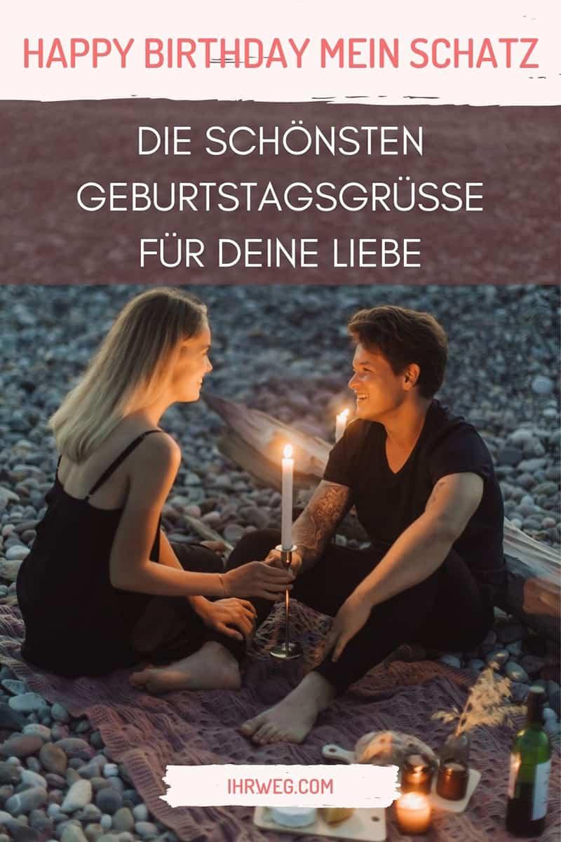 Happy Birthday Mein Schatz – Die Schönsten Geburtstagsgrüße Für Deine Liebe