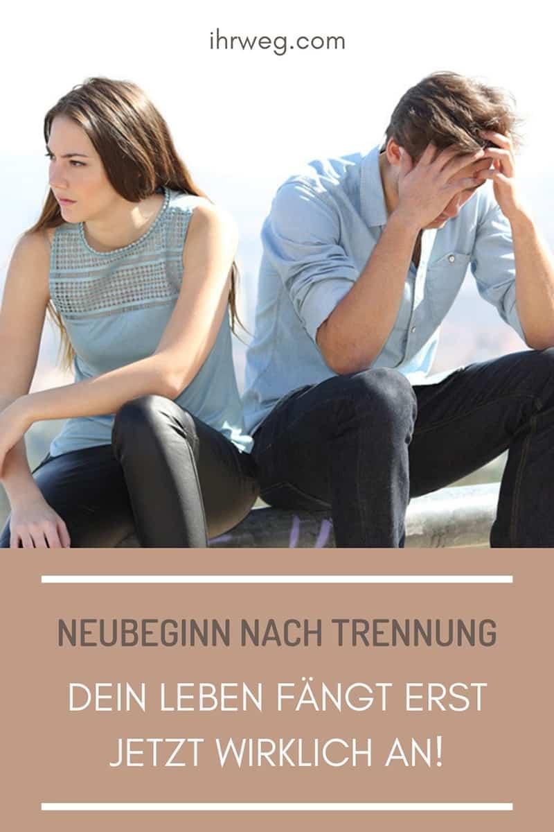 Neubeginn Nach Trennung: Dein Leben Fängt Erst Jetzt Wirklich An!