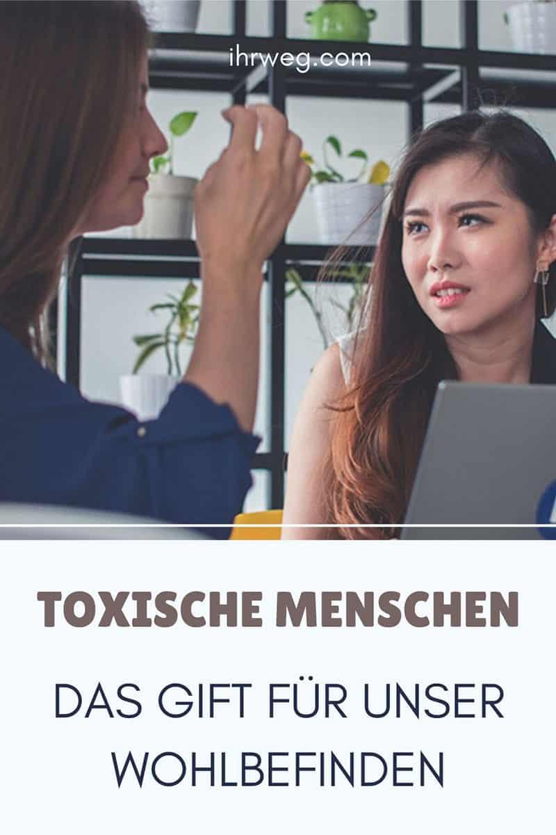 Toxische Menschen: Das Gift Für Unser Wohlbefinden