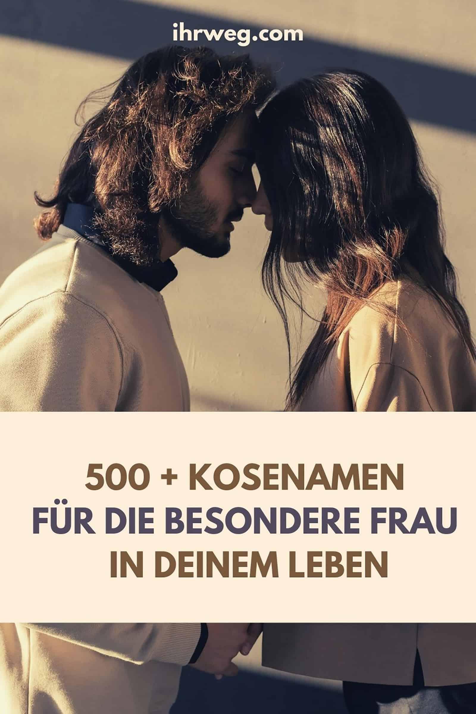 500 + Kosenamen Für Die Besondere Frau In Deinem Leben