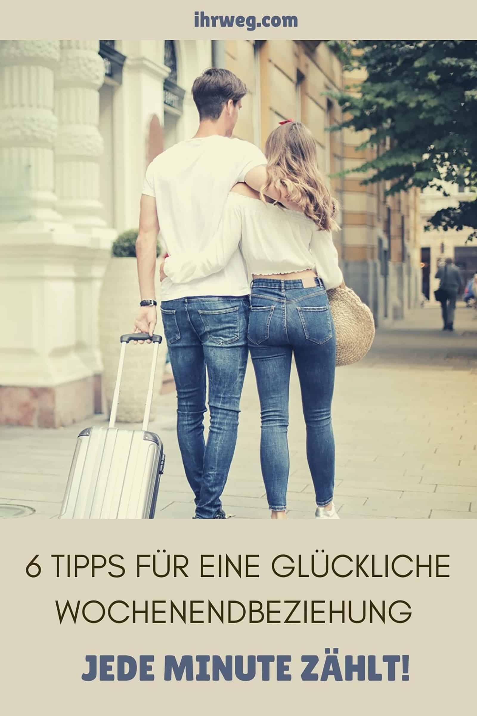 6 Tipps Für Eine Glückliche Wochenendbeziehung - Jede Minute Zählt!