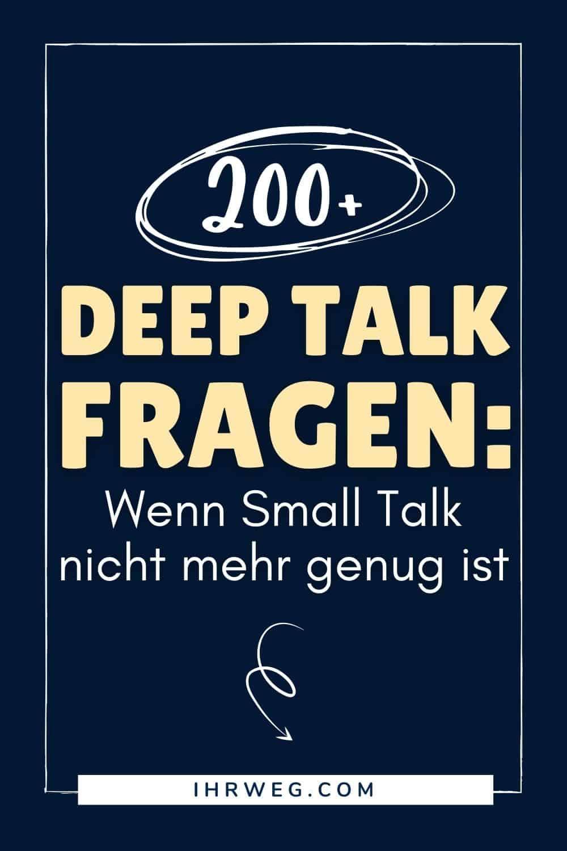 200+ Deep Talk themen – Wenn Small Talk nicht mehr genug ist