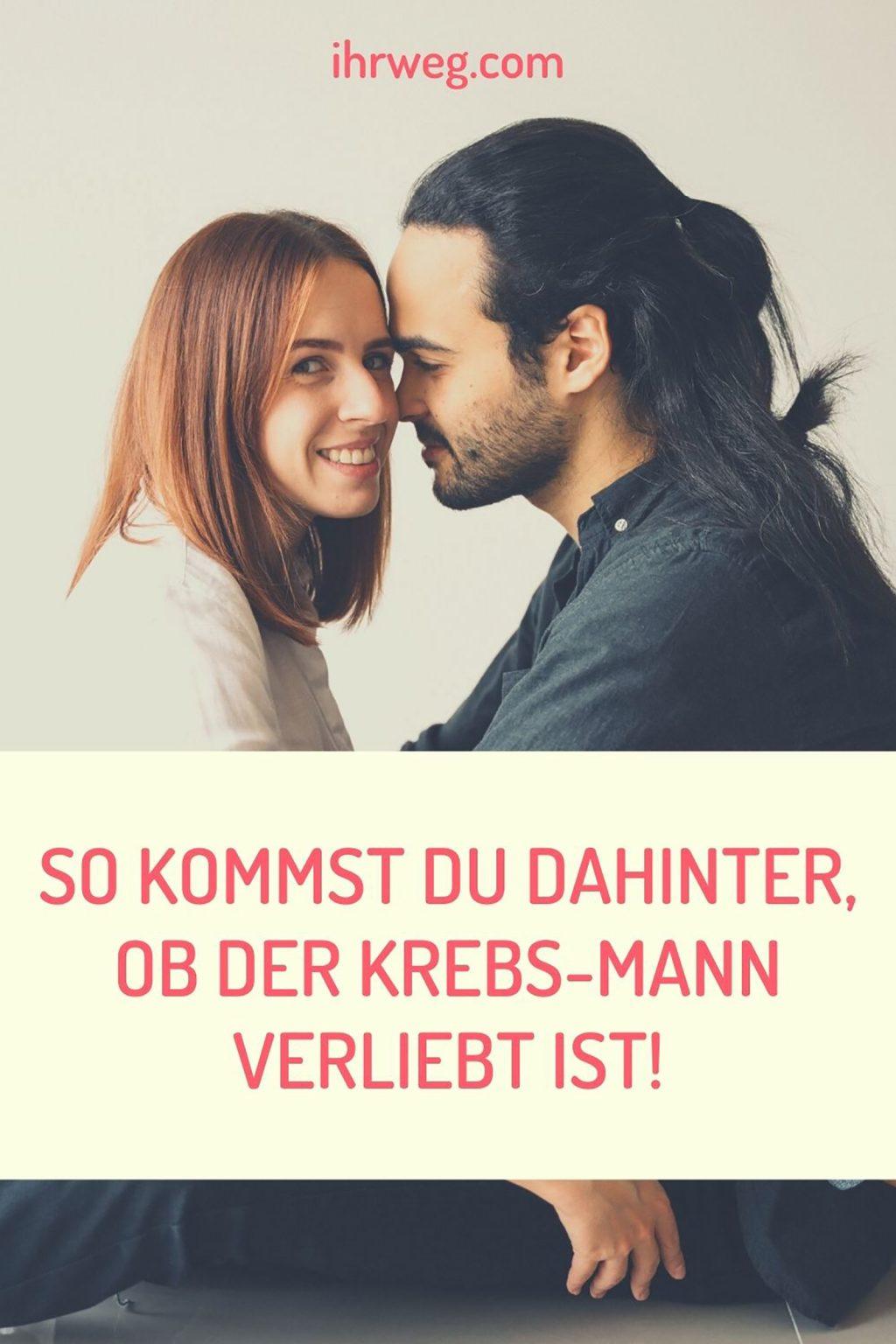 So Kommst Du Dahinter, Ob Der Krebs-Mann Verliebt Ist!