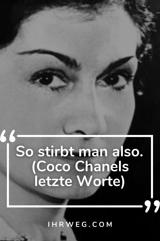 Chanel alter frau zitat coco Coco Chanel.