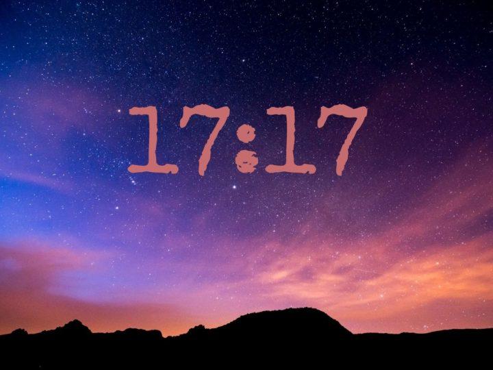 Die Uhrzeit 17:17 – ihre Bedeutung und versteckte Botschaft!